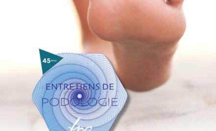 Salon : les entretiens de Podologie